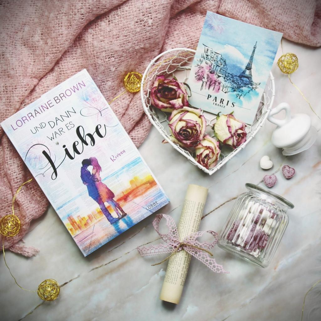 Titel: Und dann war es Liebe  Autorin: Lorraine Brown Seiten: 336 Genre: Zeitgenössische Romantik Verlag: Bastei Lübbe Format: Taschenbuch Preis: 14,90€